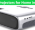 Best Projectors for Home Reviews in India